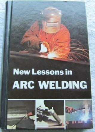 New Lessons in Arc Welding Editors