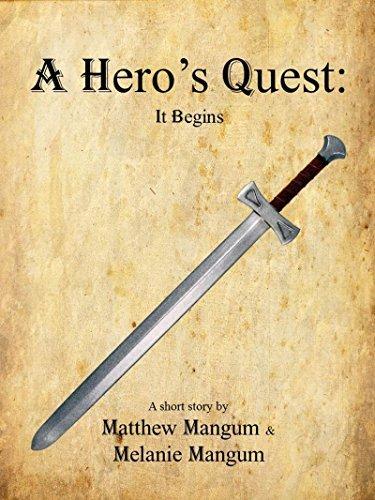 A Heros Quest  by  Matthew Mangum