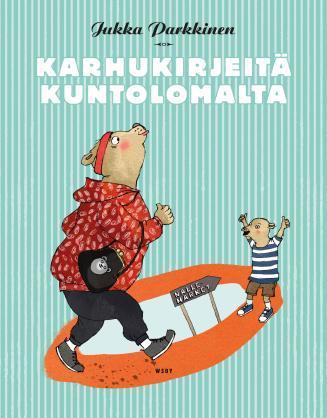 Karhukirjeitä kuntolomalta Jukka Parkkinen