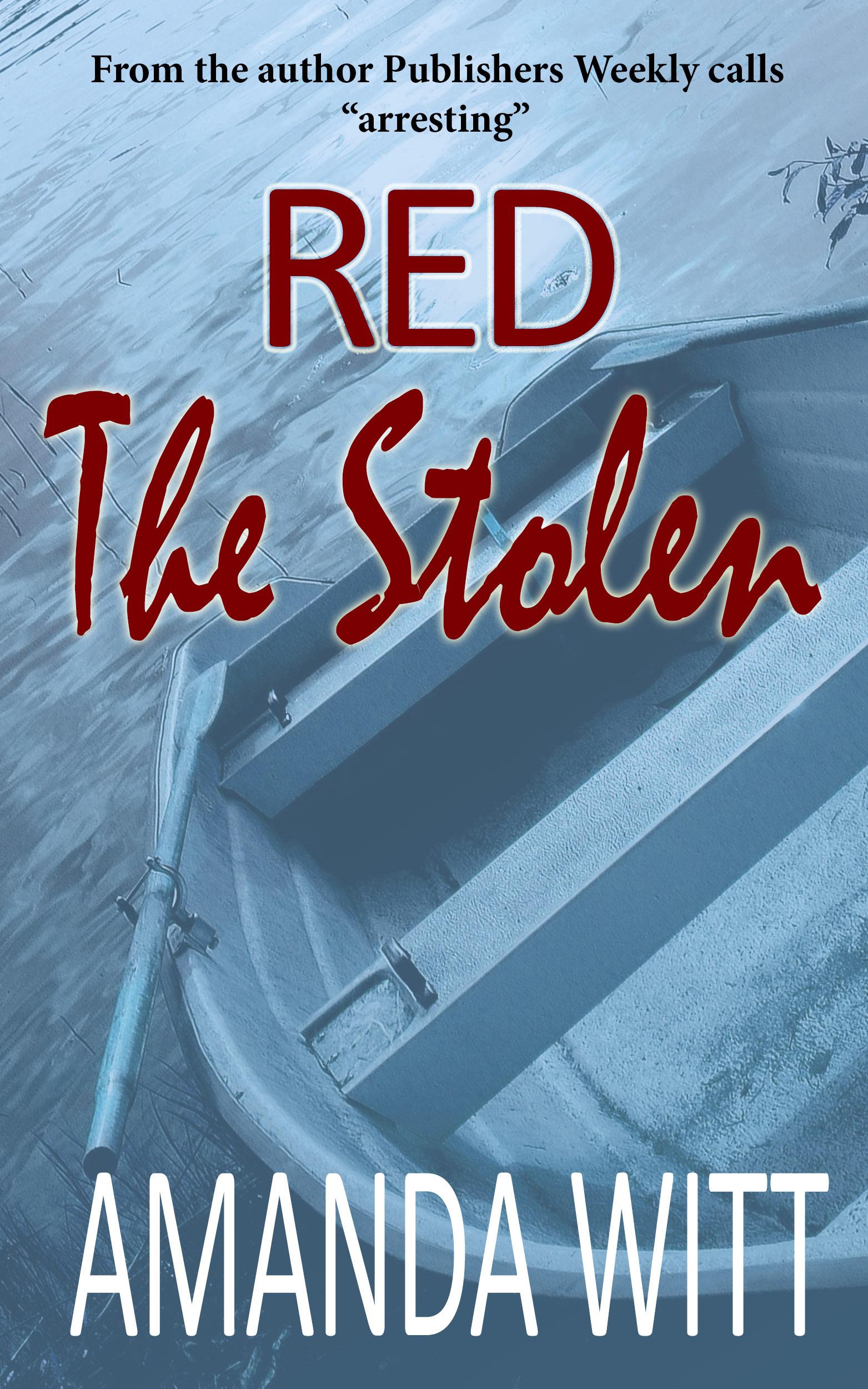 The Stolen (Red, #2) Amanda Witt