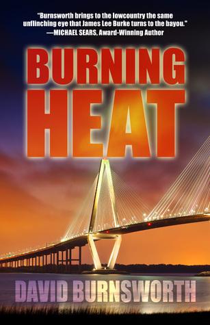 Burning Heat: A Brack Pelton Mystery  by  David Burnsworth