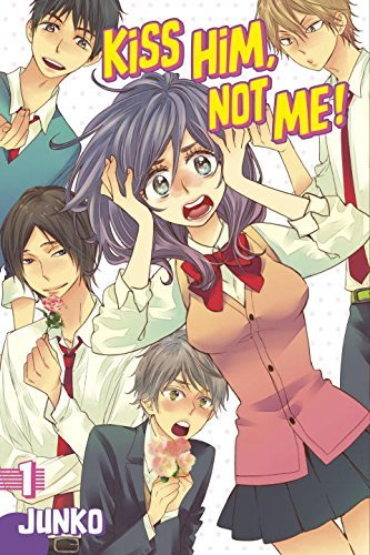 Kiss Him, Not Me, Vol. 1 (Kiss Him, Not Me, #1)  by  Junko