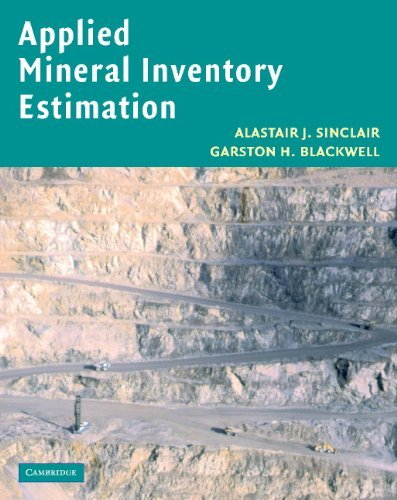 Applied Mineral Inventory Estimation  by  Alastair J Sinclair
