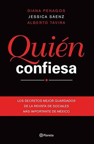 Quién confiesa  by  Diana Penagos