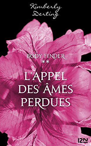 Body Finder - tome 2 Kimberly Derting