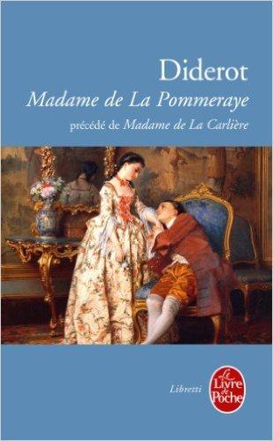 Madame de La Pommeraye précédé de Madame de La Carlière  by  Denis Diderot
