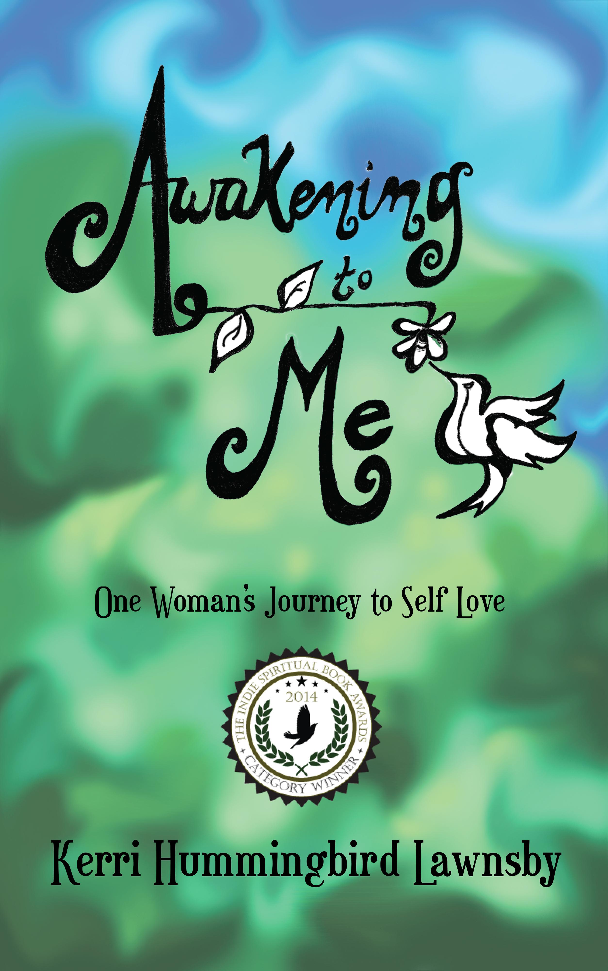 Awakening To Me Kerri Hummingbird Lawnsby