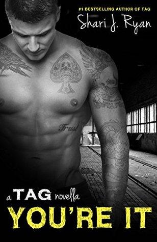 Youre It (A Tag Novella)  by  Shari J. Ryan