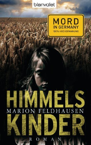 Himmelskinder: Roman Marion Feldhausen