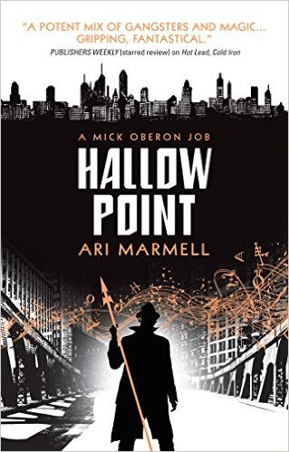 Hallow Point (Mike Oberon, #2)  by  Ari Marmell