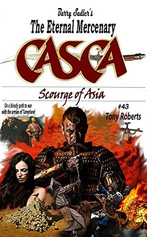 Casca 43: Scourge of Asia Tony Roberts