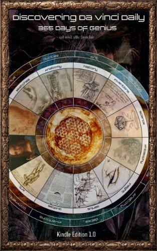 Discovering Da Vinci Daily: 365 Days of Genius  by  Derek Bair