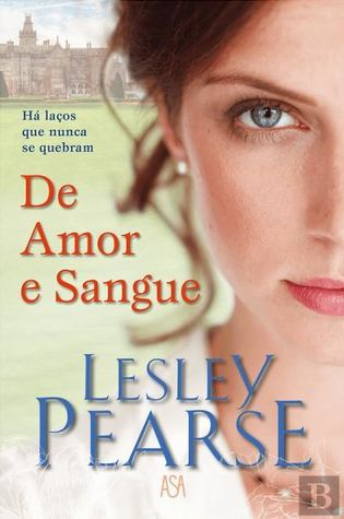 De amor e sangue Lesley Pearse