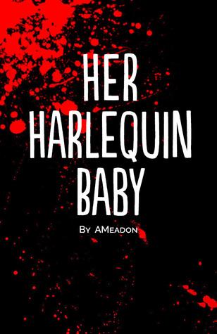 Her Harlequin Baby AMeadon