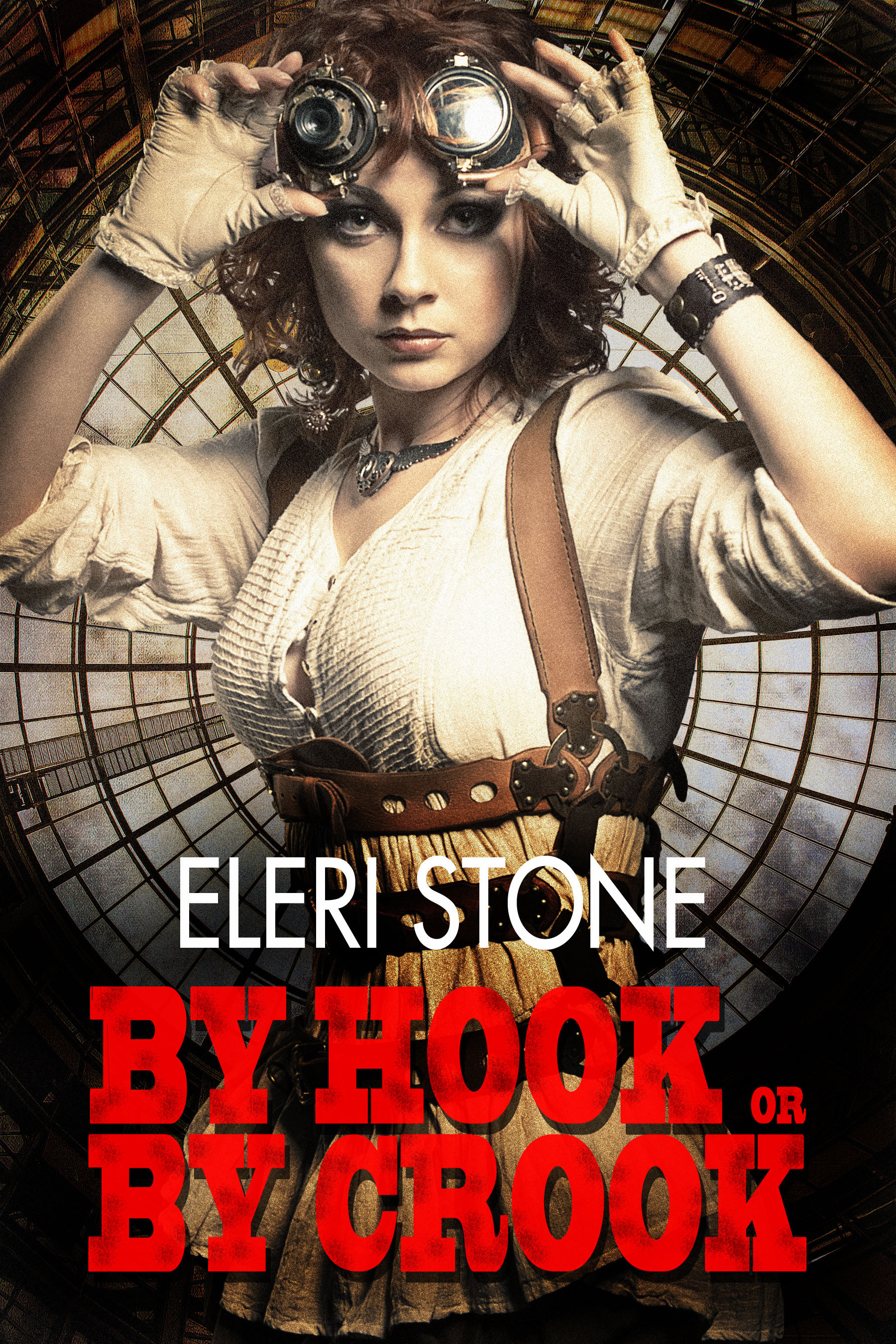 By Hook Or By Crook Eleri Stone
