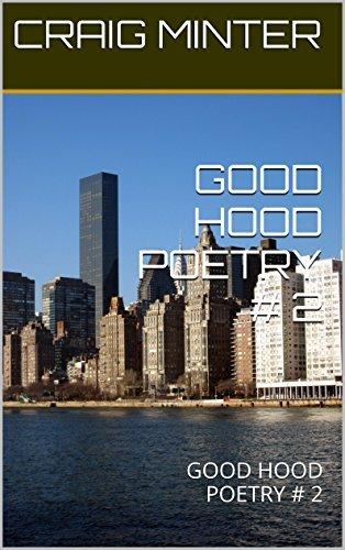 GOOD HOOD POETRY # 2: GOOD HOOD POETRY # 2 CRAIG MINTER