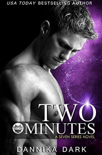 Two Minutes (Seven #6)  by  Dannika Dark