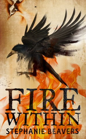 Fire Within (Fire and Stone, #2)  by  Stephanie Beavers
