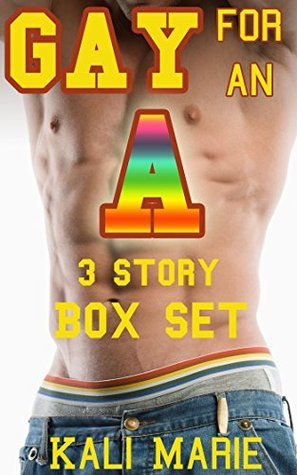 MM EROTICA: Gay for an A | 3 Story Box Set  by  Kali Marie