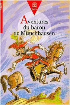 Aventures Du Baron De Münchhausen Rudolf Erich Raspe