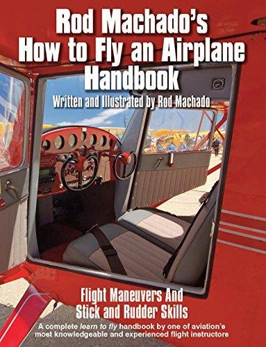 Rod Machados How to Fly an Airplane Rod Machado