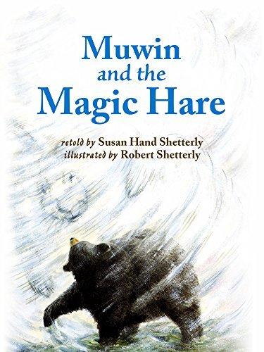Muwin and the Magic Hare Susan Hand Shetterly