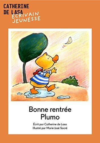 Bonne rentrée Plumo!  by  Catherine de Lasa