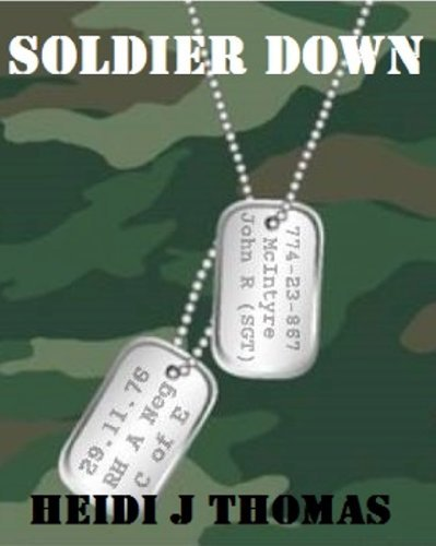 Soldier Down Heidi J. Thomas