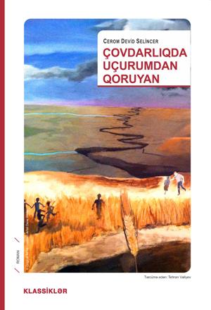 Çovdarlıqda Uçurumdan Qoruyan  by  J.D. Salinger