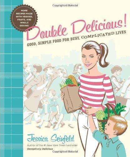 Double Delicious! Jessica Seinfeld