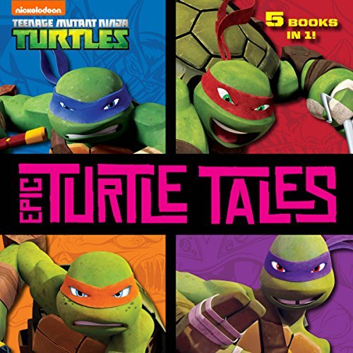 Epic Turtle Tales  by  Nickelodeon Publishing
