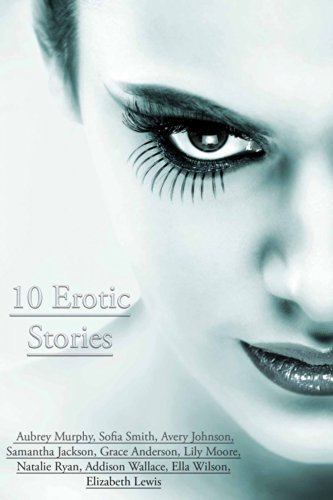 10 Erotic Stories Aubrey Murphy