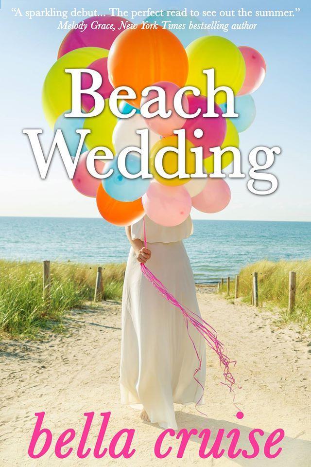 Beach Wedding  by  Bella Cruise