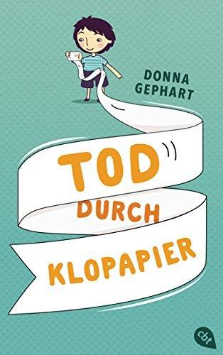 Tod durch Klopapier Donna Gephart