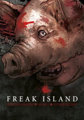 Freak Island, vol. 1 (Freak Island, #1) Masaya Hokazono