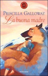 La buona madre  by  Priscilla Galloway