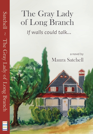 The Gray Lady of Long Branch Maura Satchell