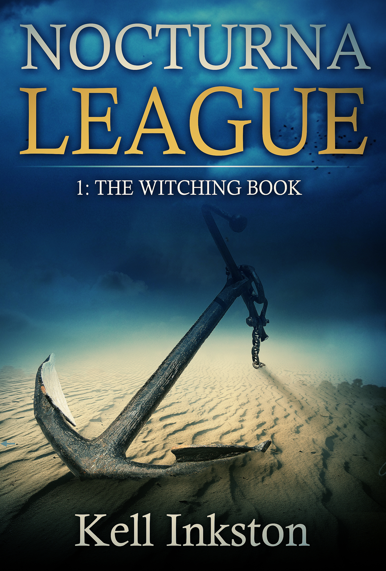 Nocturna League (Episode 1: The Witching Book)  by  Kell Inkston