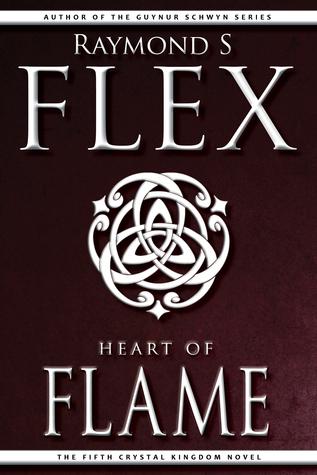 Heart of Flame: The Fifth Crystal Kingdom Novel Raymond S Flex
