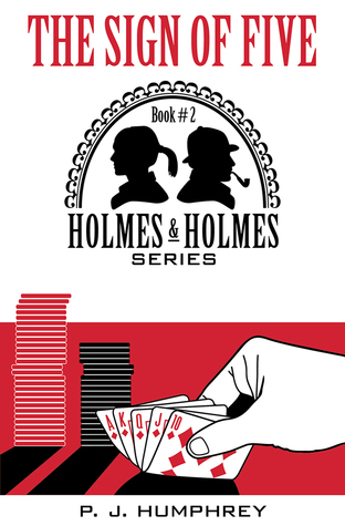 The Sign of Five (2nd in the Holmes and Holmes Series)  by  Phyllis Humphrey