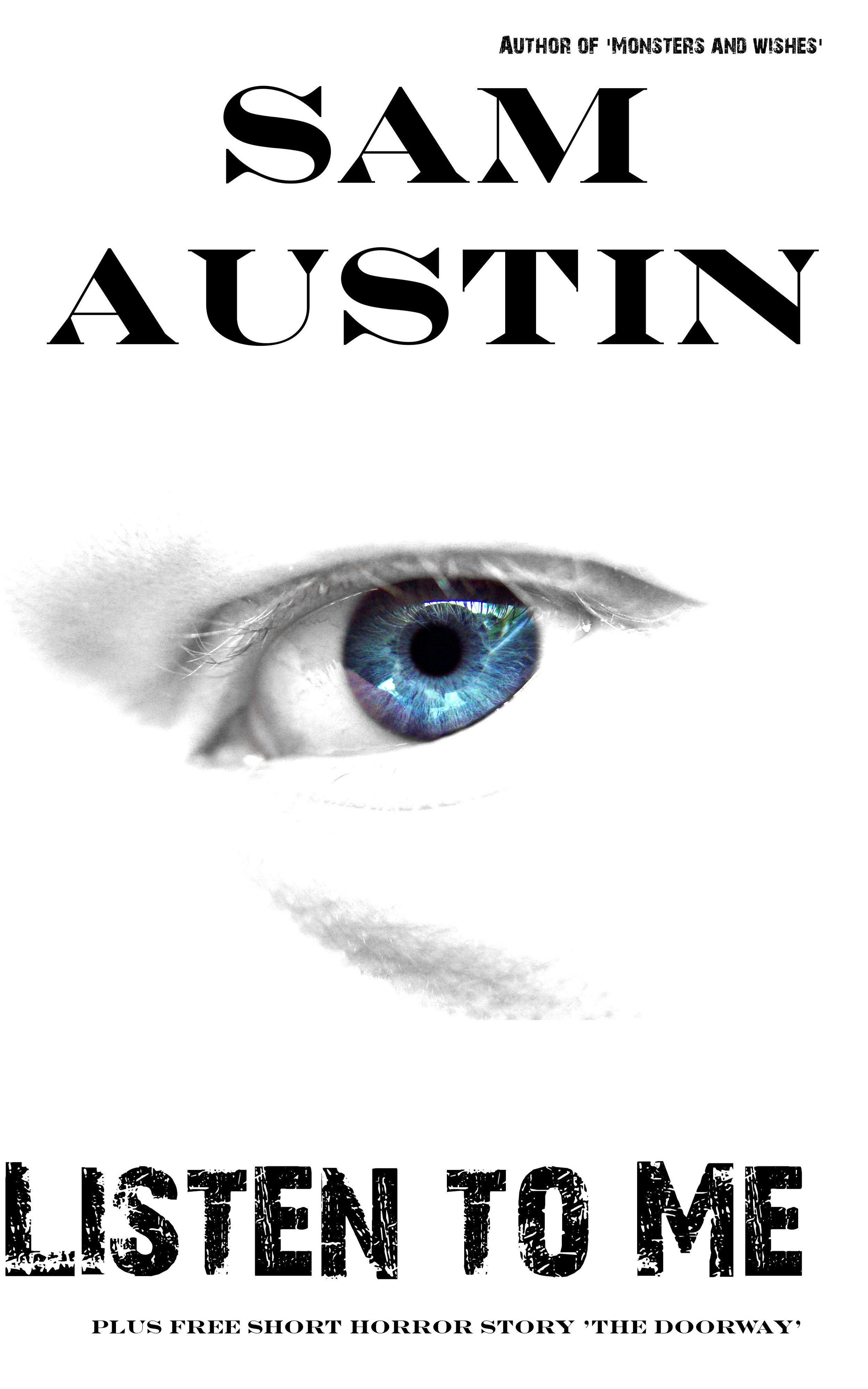 Listen To Me Sam Austin