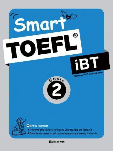 Smart TOEFL iBT Reading Basic 2 Darakwon TOEFL Research Team