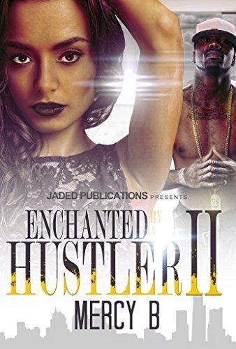 Enchanted By A Hustler 2 Mercy B