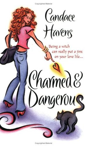 Charmed & Deadly  by  Candace Havens