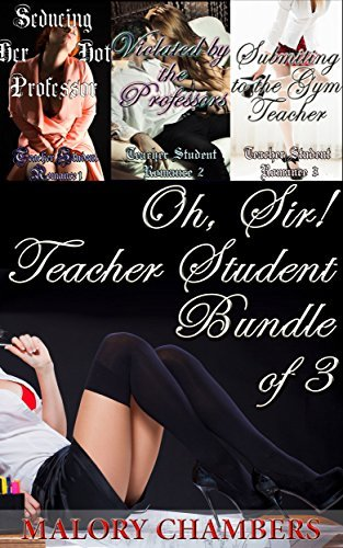Oh, Sir! Teacher Student Bundle of 3: Malory Chambers