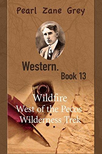 Western. Book 13  by  Zane Grey