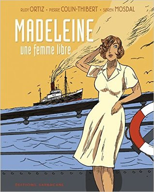 Madeleine - Une femme libre Rudy Ortiz