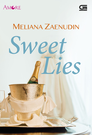 Sweet Lies Meliana Zaenudin