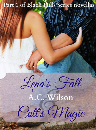Lenas Fall & Colts Magic (Black Hills, #6)  by  A.C.  Wilson