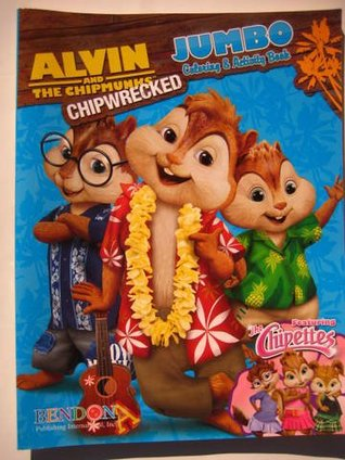 Alvin & the Chipmunks - Chipwrecked Jumbo Coloring & Activity Book 20th Century Fox / Regency Entertainment